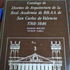 Libros antiguos: CATALOGO DE DISEÑOS DE ARQUITECTURA DE LA REAL ACADEMIA DE SAN CARLOS DE VALENCIA. Lote 215935931