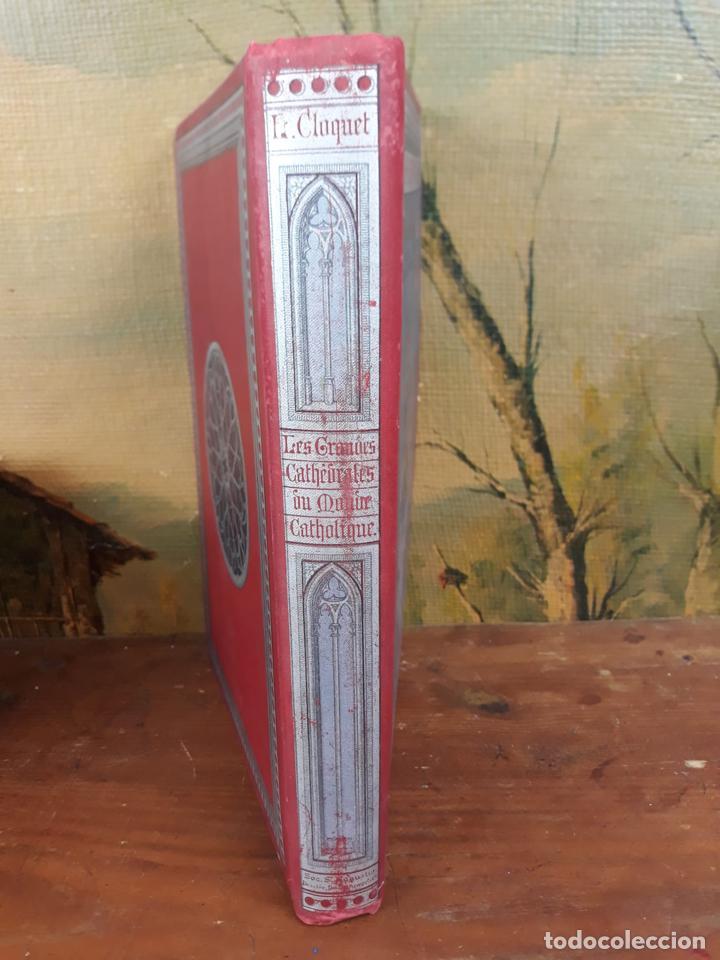 Libros antiguos: LES GRANDES CATHEDRALES DU MONDE CATHOLIQUE CLOQUET L. - Foto 2 - 215994246