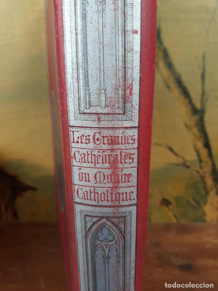 Libros antiguos: LES GRANDES CATHEDRALES DU MONDE CATHOLIQUE CLOQUET L. - Foto 5 - 215994246