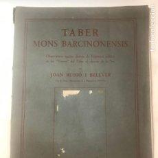 Libros antiguos: TÀBER MONS BARCINONENSIS. JOAN RUBIÓ I BELLVER. BARCELONA 1927. Lote 216716160