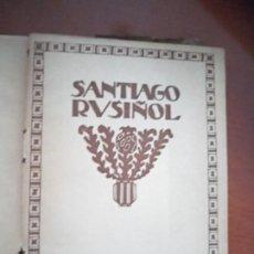 Libros antiguos: SANTIAGO RUSIÑOL. BIBLIOTECA ESTRELLA. 1920. Lote 217286215