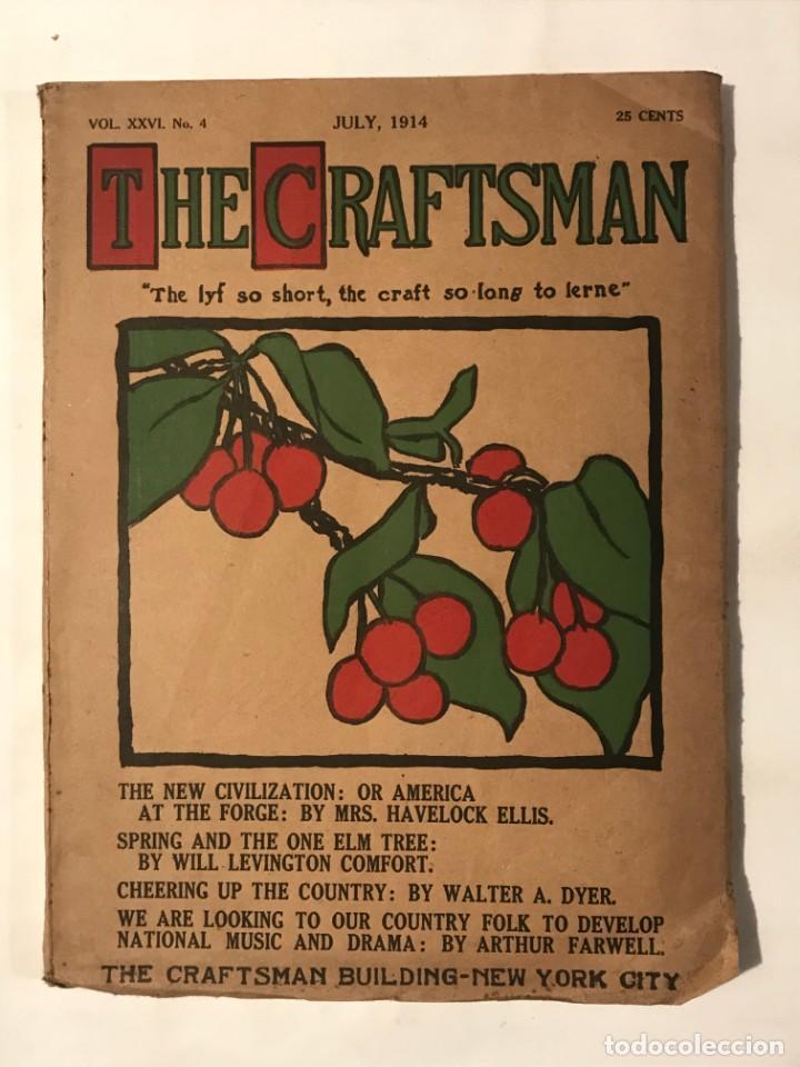 THE CRAFTSMAN VOL XXVI Nº 4 JULY 1914 . ARQUITECTURA Y DECORACION, EN INGLES (Libros Antiguos, Raros y Curiosos - Bellas artes, ocio y coleccion - Arquitectura)