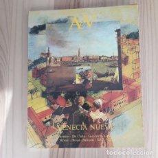 Libros antiguos: AV MONOGRAFÍAS 8 VENECIA NUEVA ARQUITECTURA. Lote 219855006