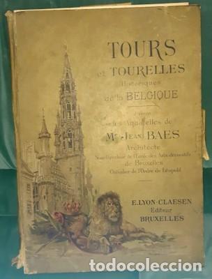 LIBRO-LÁMINAS ARQUITECTÓNICAS TOURS ET TOURELLES HISTORIQUES DE LA BELGIQUE, MR JEAN BAES, 1880-1889 (Libros Antiguos, Raros y Curiosos - Bellas artes, ocio y coleccion - Arquitectura)