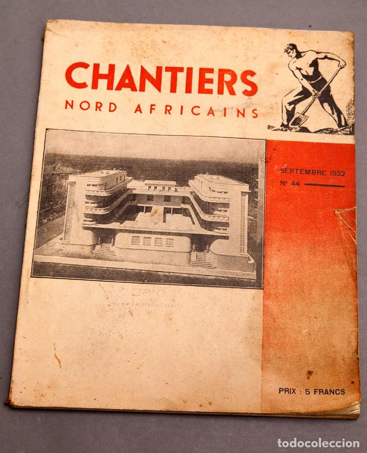 Libros antiguos: CHANTIERS Nord Africaines - 1932 - ARCHITECTURE, DECORATION, URBANISME, TRAVAUX PUBLICS - Foto 1 - 221436863