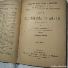 Libros antiguos: ARQUITECTURA CARPINTERÍA 1903. Lote 222076871