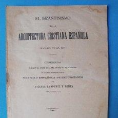 Libros antiguos: EL BIZANTISMO DE LA ARQUITECTURA CRISTINA ESPAÑOLA SIGLOS VI-XII. Lote 222171673