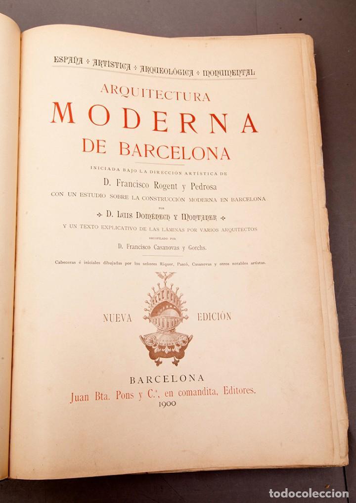 Libros antiguos: LUIS DOMENECH Y MONTANER : ARQUITECTURA MODERNA DE BARCELONA - 1900 - Foto 5 - 223491723