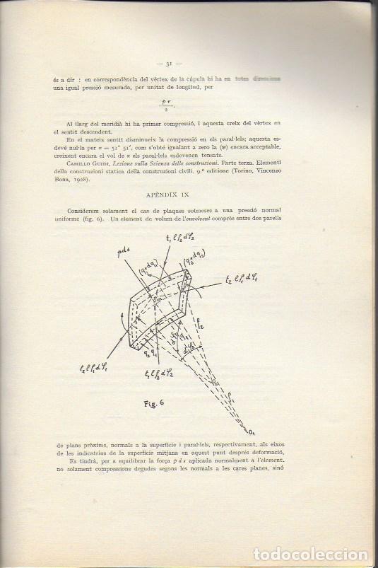 Libros antiguos: Estudi historic i metodes de càlcul de les voltes de maó de Pla / Josep Goday. BCN, 1934. 27x18cm. - Foto 6 - 142065794