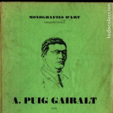 Libros antiguos: JOAN SACS : A. PUIG GAIRALT (MONOGRAFIES D'ART, S.F.). Lote 224329911