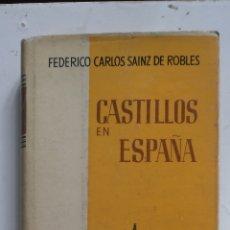 Libros antiguos: CASTILLOS DE ESPAÑA.FEDERICO C. SAINZ DE ROBLES 1962ª AGUILAR. IN 4 TELA ESTAMPDA CAMISA ILUSTRAD. Lote 224700056