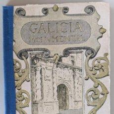 Livros antigos: 1932 GALICIA MONUMENTAL - GUIA DE OSERA - IMPRESO POR LA INDUSTRIAL ORENSE. Lote 225150220