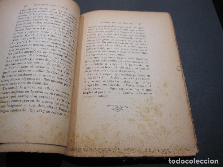 Libros antiguos: FRANCISCO GRAS Y ELIAS. HISTORIA DE LAS ERMITAS DEL ARZOBISPADO DE TARRAGONA. REUS 1909 - Foto 5 - 225770000