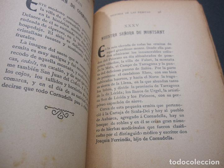 Libros antiguos: FRANCISCO GRAS Y ELIAS. HISTORIA DE LAS ERMITAS DEL ARZOBISPADO DE TARRAGONA. REUS 1909 - Foto 6 - 225770000