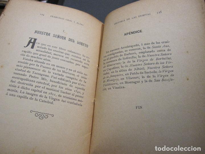 Libros antiguos: FRANCISCO GRAS Y ELIAS. HISTORIA DE LAS ERMITAS DEL ARZOBISPADO DE TARRAGONA. REUS 1909 - Foto 7 - 225770000