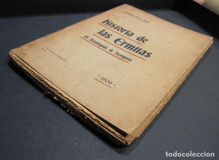 Libros antiguos: FRANCISCO GRAS Y ELIAS. HISTORIA DE LAS ERMITAS DEL ARZOBISPADO DE TARRAGONA. REUS 1909 - Foto 12 - 225770000
