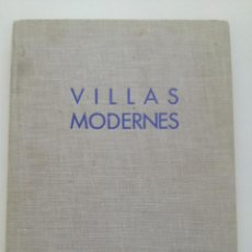 Libros antiguos: VILLAS MODERNES - CHARLES MASSIN 1962 // ARQUITECTURA AÑOS 60 MODERN MID CENTURY CLAUDE PARENT. Lote 226384915