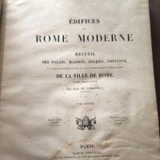 Libros antiguos: GRABADOS. ARQUITECTURA.ROMA.EDIFICES ROME MODERNE. LETAROUILLY. PARIS 1850.. Lote 226785615