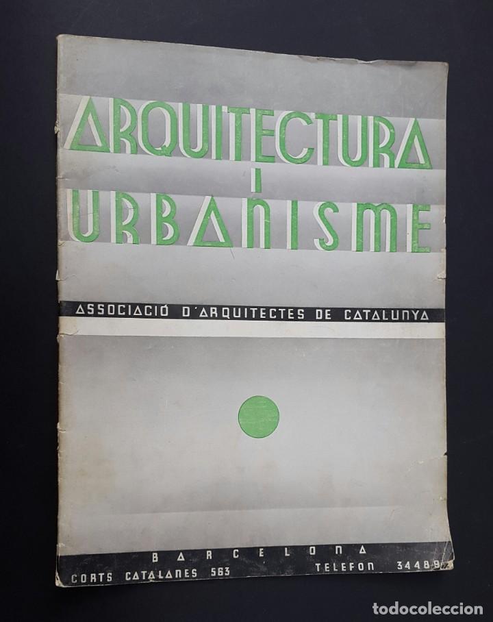 Libros antiguos: ARQUITECTURA I URBANISME - Nº 2 - CASETA GATCPAC - 1934 - Foto 2 - 226885170