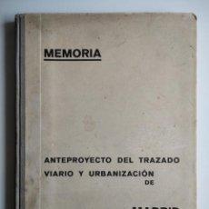 Libros antiguos: ANTEPROYECTO DEL TRAZADO VIARIO Y URBANIZACIÓN DE MADRID, DE SECUNDINO ZUAZO CON DED. AUTÓGRAFA 1930. Lote 228173685