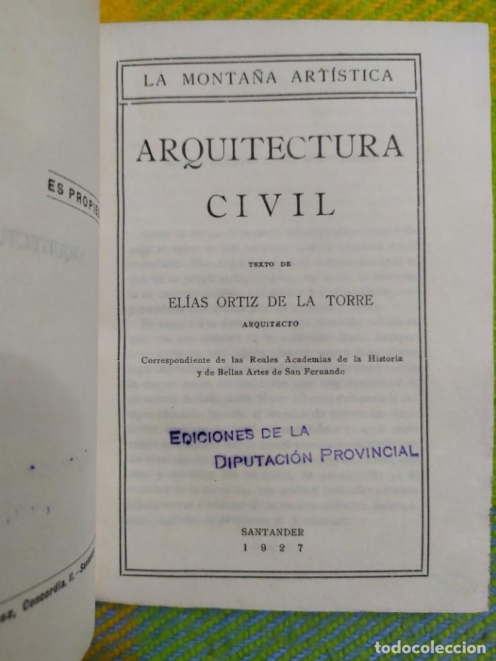 Libros antiguos: 1927. Arquitectura civil. Elías Ortiz de la Torre. - Foto 2 - 228510565