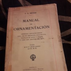 Libros antiguos: MANUAL DE ORNAMENTACIÓN DE F. S. MEYER DE 1929. Lote 231410155