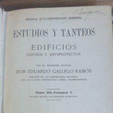 Libros antiguos: EDIFICIOS, TANTEOS Y ANTEPROYECTOS. ESTUDIOS Y TANTEOS.TOMO III VOLUMEN I DE LA BIBLIOTECA DE LA CO. Lote 232933200