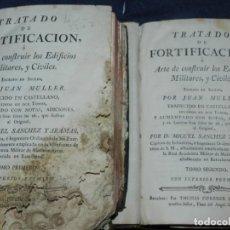 Libros antiguos: (M3.6) JUAN MULLER - TRATADO DE FORTIFICACION O ARTE DE CONSTRUIR LOS EDIFICIOS MILITARES Y CIVILES. Lote 233112685
