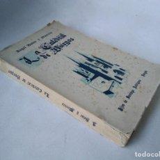 Libros antiguos: ÁNGEL DOTOR. LA CATEDRAL DE BURGOS. Lote 233460715