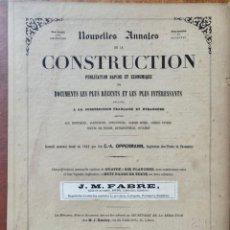 Libros antiguos: NOUVELLES ANNALES DE LA CONSTRUCCION -3º SERIE TOMO VI- 1881 C.A OPPERMANN. Lote 234327125