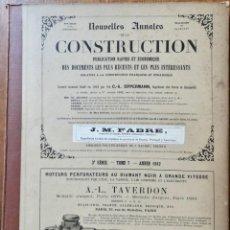 Libros antiguos: NOUVELLES ANNALES DE LA CONSTRUCCION -3º SERIE TOMO VII- 1882 C.A OPPERMANN. Lote 234328175