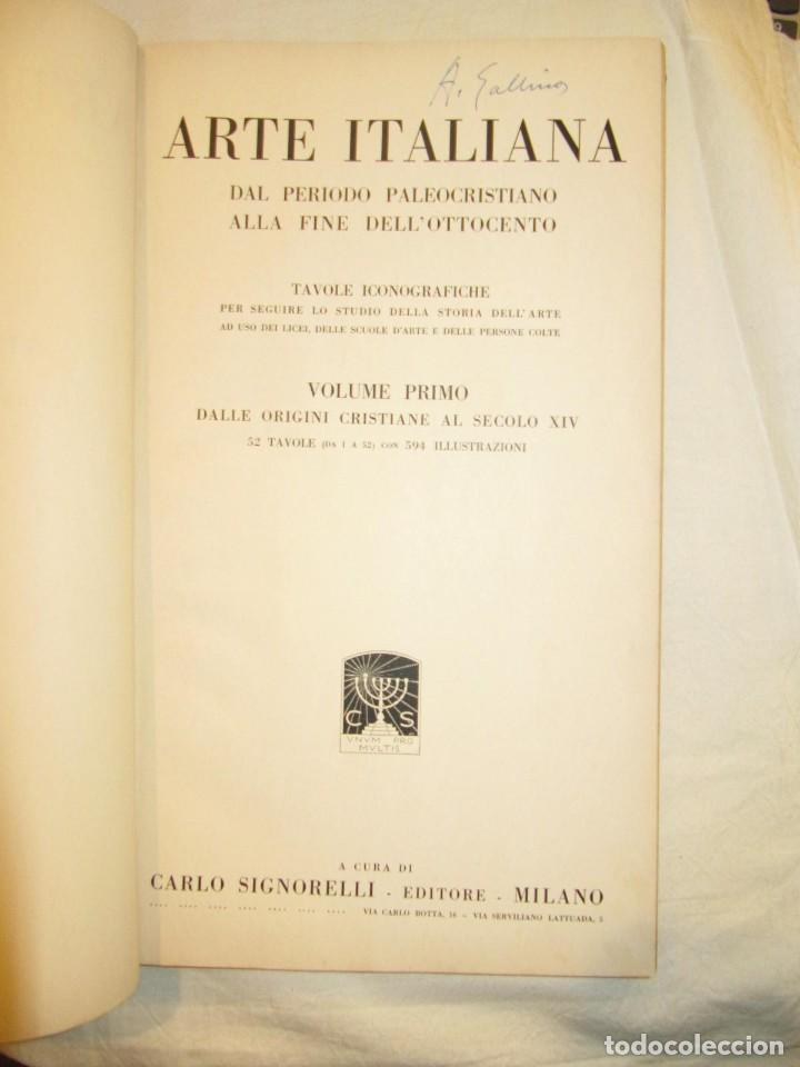 Libros antiguos: ARTE ITALIANA DAL PERIODO PALEOCRISTIANO ALLA FINE DELL OTTOCENTO - VOLUMEN 1 - 1.929 SIGNORELLI - Foto 2 - 234477270