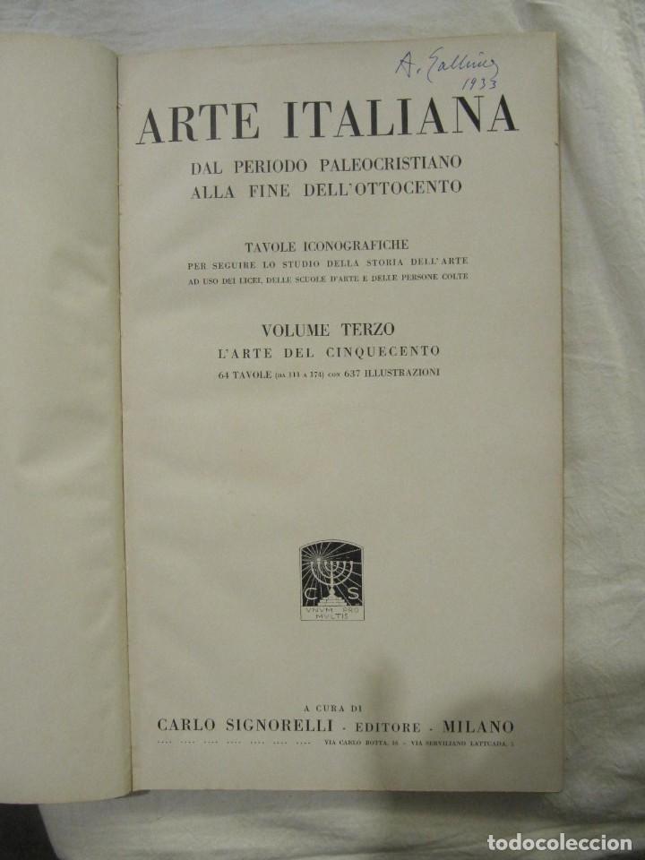 Libros antiguos: ARTE ITALIANA DAL PERIODO PALEOCRISTIANO ALLA FINE DELL OTTOCENTO - VOLUMEN 3 - 1.929 SIGNORELLI - Foto 2 - 234477640