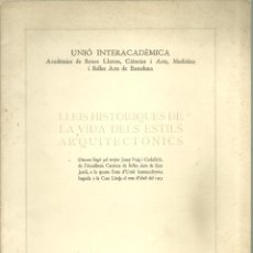 Libros antiguos: 4224.- ARQUITECTURA - LLEIS HISTORIQUES DE LA VIDA DELS ESTILS ARQUITECTONICS - PUIG I CADAFALCH. Lote 234634965