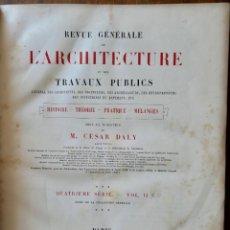 Libros antiguos: REVUE GÉNÉRALE DE L'ARCHITECTURE ET DES TRAVAUX PUBLICS - QUATRIÈME SERIE - VOL II-1875. Lote 234876340