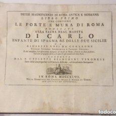 Libros antiguos: LE PORTE E MURA DI ROMA -LIBRO PRIMO-ROMA 1747. Lote 235095085