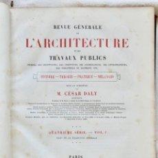 Libros antiguos: REVUE GÉNÉRALE DE L'ARCHITECTURE ET DES TRAVAUX PUBLICS - QUATRIÈME SÉRIE- VOL I -1874. Lote 235097575