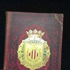 Libros antiguos: ESPAÑA. SUS MONUMENTOS Y ARTES, SU NATURALEZA E HISTORIA. VALENCIA, TOMO I - LLORENTE, TEODORO. Lote 235337310