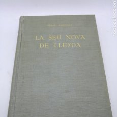 Libros antiguos: SEU NOVA DE LLEYDA POR CESAR MARTINELL 1926. Lote 235511695