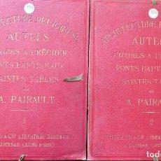 Libros antiguos: ARQUITECTURE RELIGIEUSE AUTELS- CHAIRES A PRÈCHER/FONTS BAPTISMAUX/SAINTES TABLES-A PAIRAULT- 55. Lote 235733410