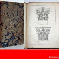 Libros antiguos: IMPORTANTE LIBRO DE ARQUITECTURA ILUSTRADO DEL SIGLO XIX.. Lote 237273995