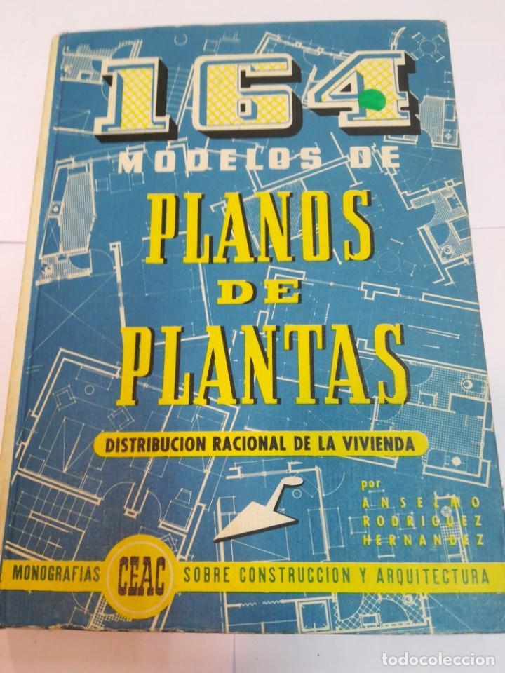 ANSELMO RODRIGUEZ 164 MODELOS DE PLANOS DE PLANTAS. DISTRIBUCIÓN RACIONAL DE LA VIVIENDA SA2653 (Libros Antiguos, Raros y Curiosos - Bellas artes, ocio y coleccion - Arquitectura)