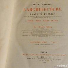 Libros antiguos: REVUE GÉNÉRALE DE L'ARCHITECTURE ET DES TRAVAUX PUBLICS 31 1874 REVISTA ARQUITECTURA FRANCÉS LÁMINAS. Lote 238550095