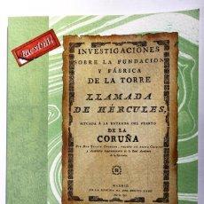 Libros antiguos: TORRE DE HÉRCULES. CORNIDE DE FOLGUEIRA Y SAAVEDRA. A CORUÑA. GALICIA. FACSÍMIL DE LA ED. DE 1792. Lote 239859690