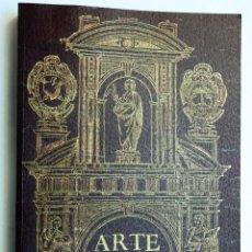Libros antiguos: ARTE Y USO DE ARCHITECTURA. LORENZO DE SAN NICOLÁS. FACSÍMIL DE LA ED. DE 1639 ARQUITECTURA ESPAÑOLA. Lote 239863530