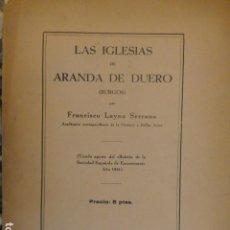 Libros antiguos: LAS IGLESIAS DE ARANDA DE DUERO BURGOS FRANCISCO LAYNA MADRID 1941. Lote 239912660