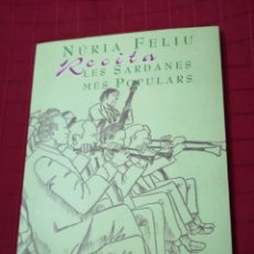 Libros antiguos: NÚRIA FELIU - RECITA LES SARDANES POPULARS , LLIBRE + CD. Lote 240352560