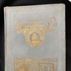 Libros antiguos: LIBRO DE LAS EXPOSICIONES VICENTE CLAVEL BARCELONA 1929 COMPLETO PLANO BARCELONA Y FOTOS. Lote 243553325