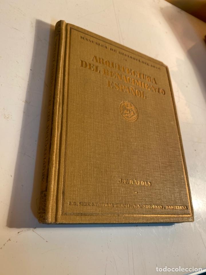 Libros antiguos: Arquitectura del renacimiento español - Foto 2 - 245108395