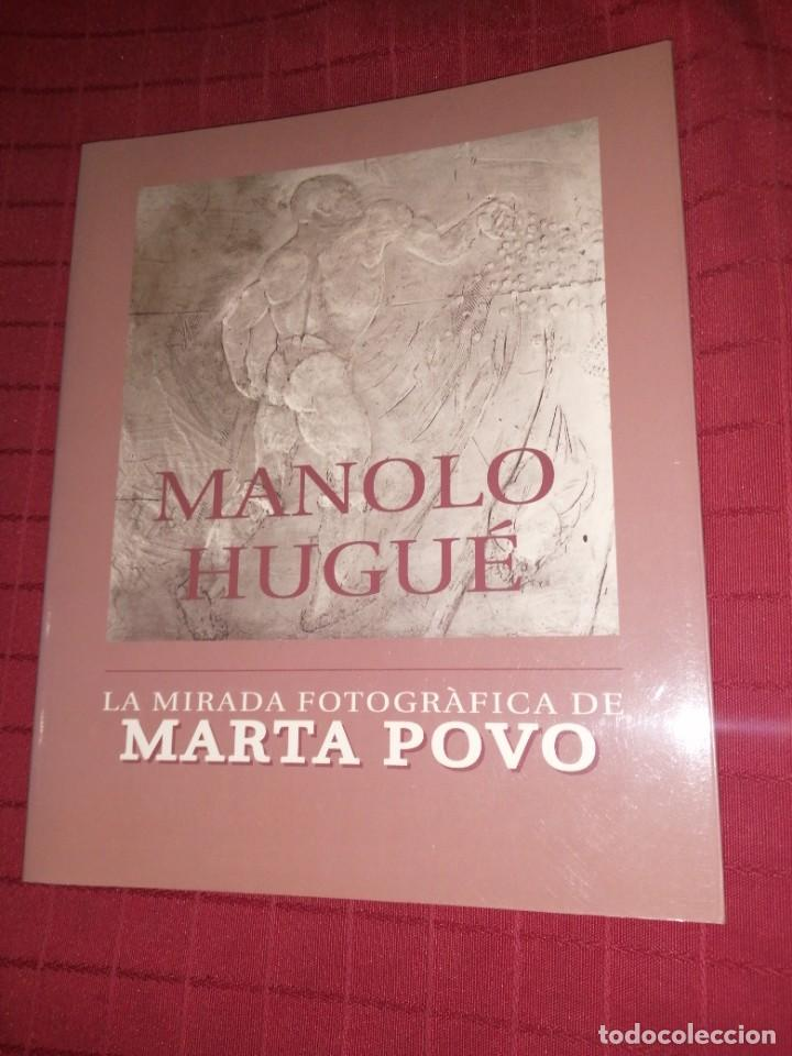 MANOLO HUGUÉ - LA MIRADA FOTOGRÀFICA DE MARTA POVO (Libros Antiguos, Raros y Curiosos - Bellas artes, ocio y coleccion - Arquitectura)